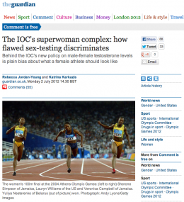 "The Guardian: ""The IOC's superwoman complex: how flawed sex-testing discriminates"""